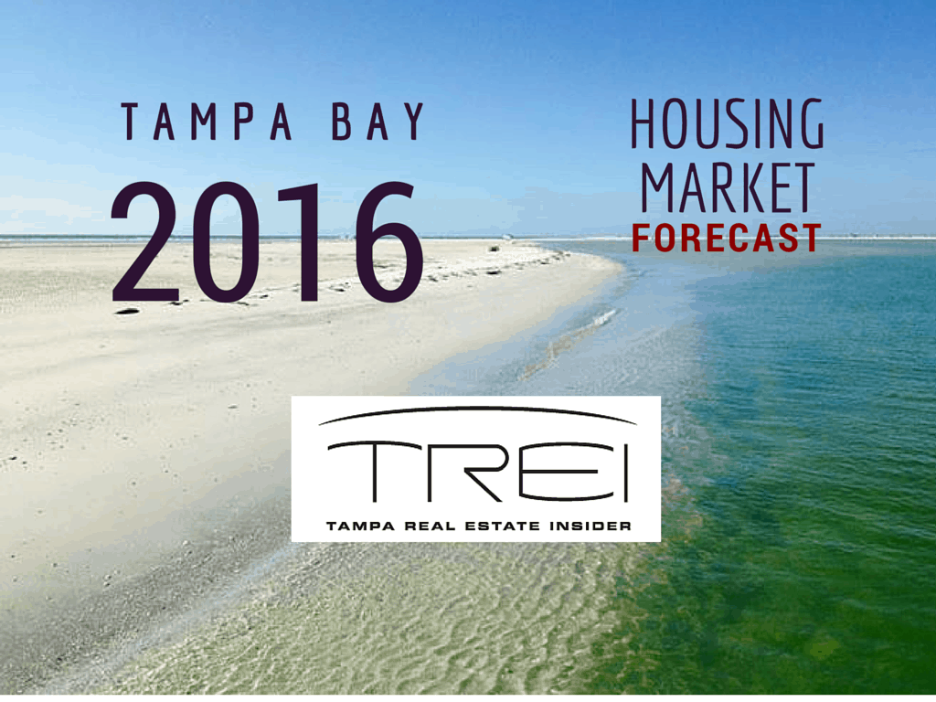 2016 Tampa Housing Market Forecast