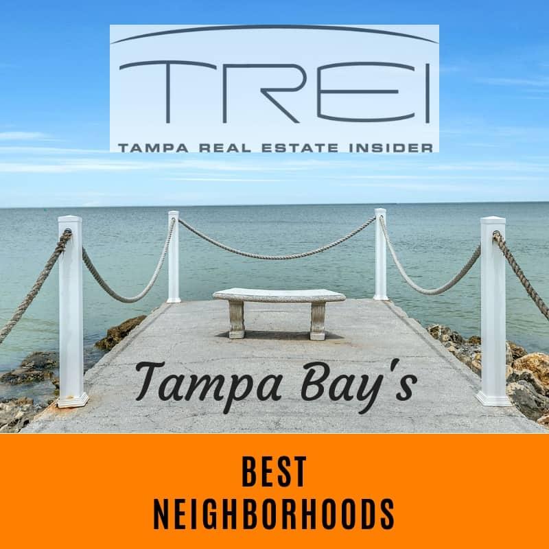 Tampa's Best Neighborhoods